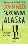 Cercando Alaska - John Green, L. Celi