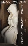THE SOUL AJAR,  A Love Story - Kiana Davenport