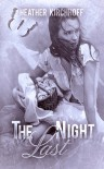 The Last Night - Heather Kirchhoff