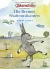 Die Bremer Stadtmusikanten - Janosch