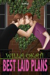 Best-Laid Plans - Willa Okati