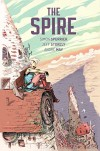 The Spire - Marion Zimmer Bradley;Julian May;Andre Norton, Jeff Stokely, Simon Spurrier