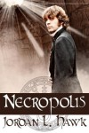 Necropolis (Whyborne & Griffin) - Jordan L. Hawk