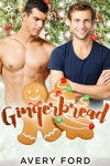 Gingerbread - Avery Ford