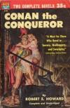 Conan the Conqueror - Robert E. Howard