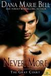Never More - Dana Marie Bell
