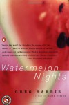 Watermelon Nights - Greg Sarris