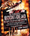 The Filmmaker's Book of the Dead: How to Make Your Own Heart-Racing Horror Movie - Danny Draven