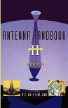 Antenna Handbook: Antenna Theory - Y.T. Lo, S.W. Lee