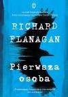 Pierwsza osoba - Richard Flanagan,  Maciej Świerkocki