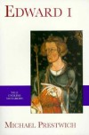 Edward I - Michael Prestwich