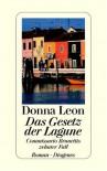 Das Gesetz der Lagune - Donna Leon, Monika Elwenspoek