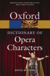 A Dictionary of Opera Characters - Joyce Bourne
