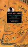 Lolly Willowes - Sylvia Townsend Warner, Alison Lurie