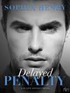 Delayed Penalty: A Pilots Hockey Novel - Sophia Henry