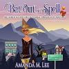 Bat Out Of Spell - Amanda M. Lee, Angel Clark