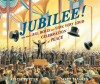 Jubilee!: One Man's Big, Bold, and Very, Very Loud Celebration of Peace - Alicia Potter, Matt Tavares