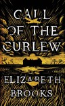 Call of the Curlew - Elizabeth Brooks