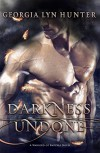 Darkness Undone (Warlords of Empyrea 1) - Georgia Lyn Hunter
