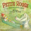 Petite Rouge: A Cajun Red Riding Hood - Mike Artell, Jim Harris, Mike Artell, Mike Artell