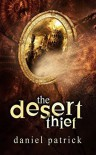 The Desert Thief  - Daniel Patrick