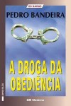 A Droga da Obediência (Os Karas #1) - Pedro Bandeira