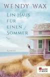 Ein Haus für einen Sommer (Florida Beach 1) - Inka Marter, Wendy Pini