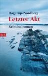 Letzter Akt - Klaus Hagerup, Gabriele Haefs, Nils Nordberg