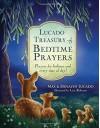 Lucado Treasury of Bedtime Prayers: Prayers for bedtime and every time of day! - Max Lucado, Denalyn Lucado
