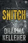 Snitch - Dharma Kelleher