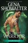 The Darkest Warrior - Gena Showalter