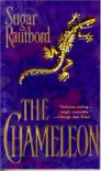 The Chameleon - Sugar Rautbord
