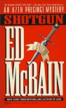 Shotgun (87th Precinct #23) - Ed McBain