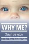 Why Me? - Sarah Burleton