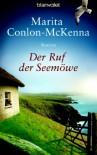 Der Ruf der Seemöwe: Roman - Marita Conlon-McKenna