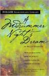 A Midsummer Night's Dream (Folger Shakespeare Library Series) -