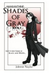 Shades of Gray - Joleene Naylor