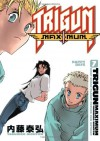 Trigun Maximum, Vol. 7: Happy Days - Yasuhiro Nightow