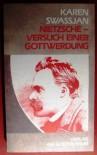 Nietzsche, Versuch Einer Gottwerdung: Zwei Variationen Uber Ein Schicksal (German Edition) - K. A Svasian