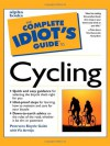 The Complete Idiot's Guide to Cycling - Vic Armijo