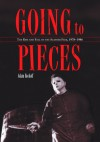 Going to Pieces: The Rise and Fall of the Slasher Film, 1978 to 1986 - Adam Rockoff