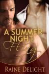 A Summer Night Fling - Raine Delight