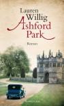 Ashford Park - Lauren Willig, Mechthild Sandberg-Ciletti