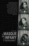 A Masque of Infamy - Kelly Dessaint