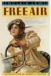 Free Air - Sinclair Lewis, Robert E. Fleming