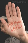 No Man's Land - S.T. Underdahl