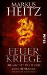 Feuerkriege - Markus Heitz