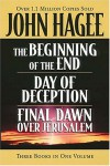 Hagee 3-in-1 Beginning Of The End, Final Dawn Over Jerusalem, Day Of Deception - John Hagee;Dr. John Hagee