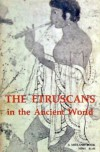 The Etruscans in the Ancient World - Otto-Wilhelm Von Vacano