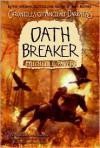 Oath Breaker - Michelle Paver, Geoff Taylor